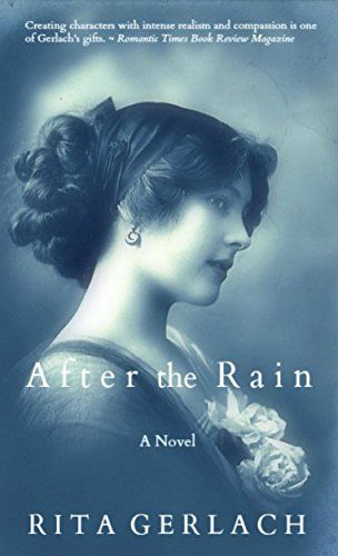 After the Rain by Rita Gerlach
