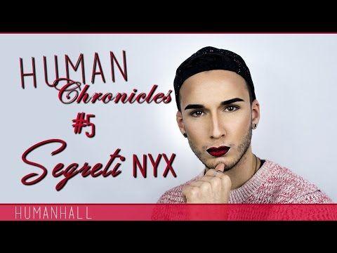 Human Chronicles #5 (SEGRETI NYX)- HumanHall - YouTube