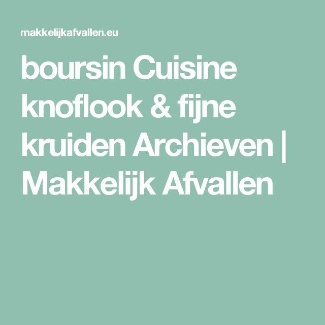 boursin Cuisine knoflook & fijne kruiden Archieven | Makkelijk Afvallen