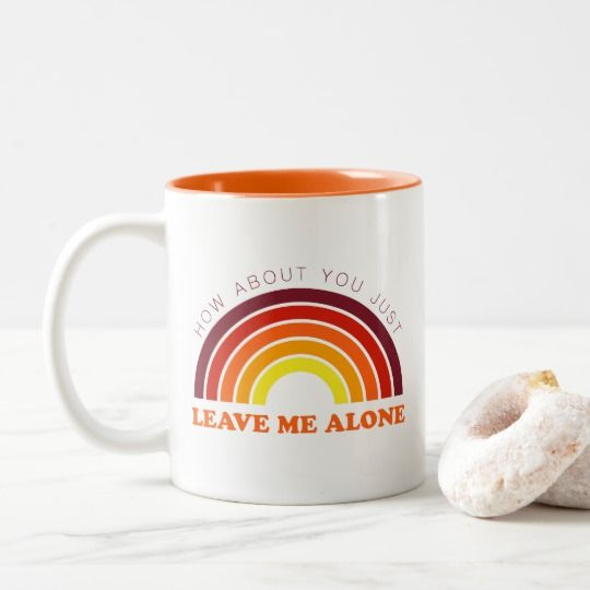 Leave Me Alone Mug | Funny Mugs | Introvert Humor | Gifts for Introverts | Coffee Drinker | Introverted | Sarcasm | Sarcastic Gifts | Coffee Lover | Retro Mug | Vintage Mug | Vintage Coffee Cup | Rainbow Mug |