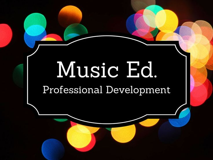 Links to Professional Development opportunities for Music Educators.
