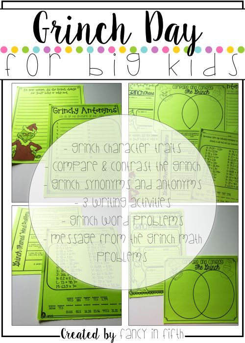 - Grinch Character Traits - Compare and Contrast the Grinch - Grinch Synonyms and Antonyms  - 3 Writing Activities  - Grinch Word Problems - Message from the Grinch Math Problems