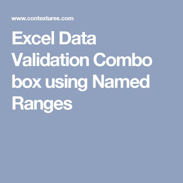 *Excel Data Validation Combo box using Named Ranges (range on dif tab)