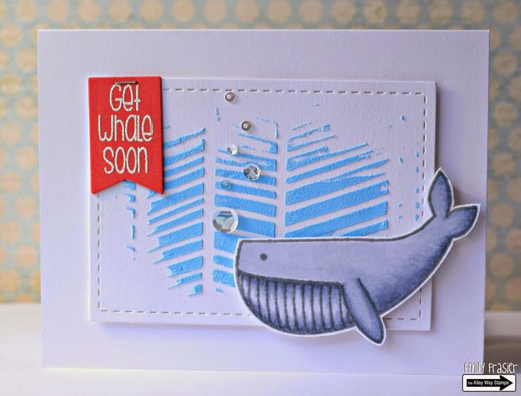 The Alley Way Stamps, TAWS, PiecesbyEmily, Emily Frasier, card making, handmade card, clear stamps, get well card