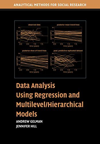 Data Analysis Using Regression and Multilevel/Hierarchical Models (Analytical Methods for Social Research):   Data Analysis Using Regression and Multilevel/Hierarchical Models, first published in 2007, is a comprehensive manual for the applied researcher who wants to perform data analysis using linear and nonlinear regression and multilevel models. The book introduces a wide variety of models, whilst at the same time instructing the reader in how to fit these models using available sof...