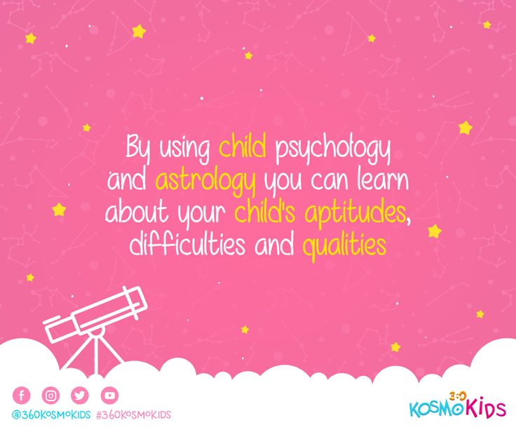 By using #child psychology and #astrology you can learn about your child's aptitudes, difficulties and qualities #360KosmoKids #Kids