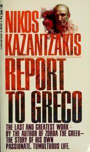 Report to Greco by Nikos Kazantzakis