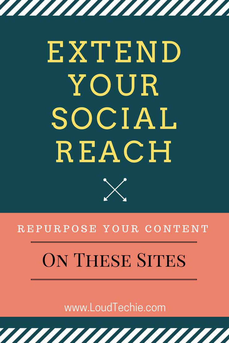 Extend Your Social Reach By Repurposing Your #Content On These Sites  In this article, I am going to discuss on the top #SocialMedia networks for #repurposing your content. But first, let's talk about why it's a good idea.  #ContentSyndication #RepostOldContent