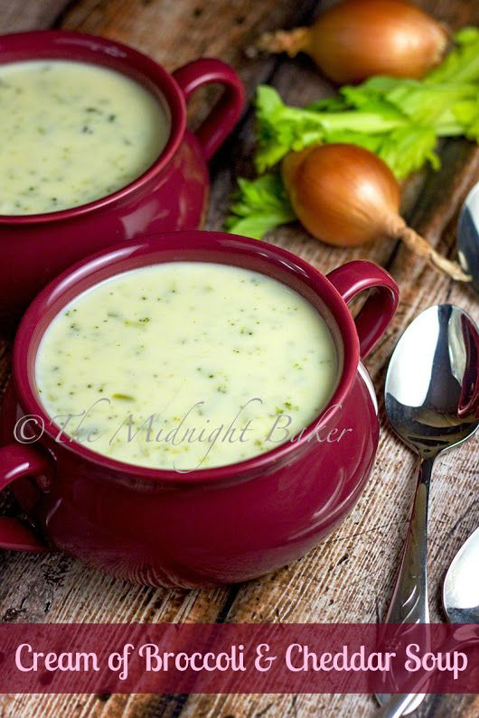 Cream of Broccoli Cheddar Soup - The Midnight Baker