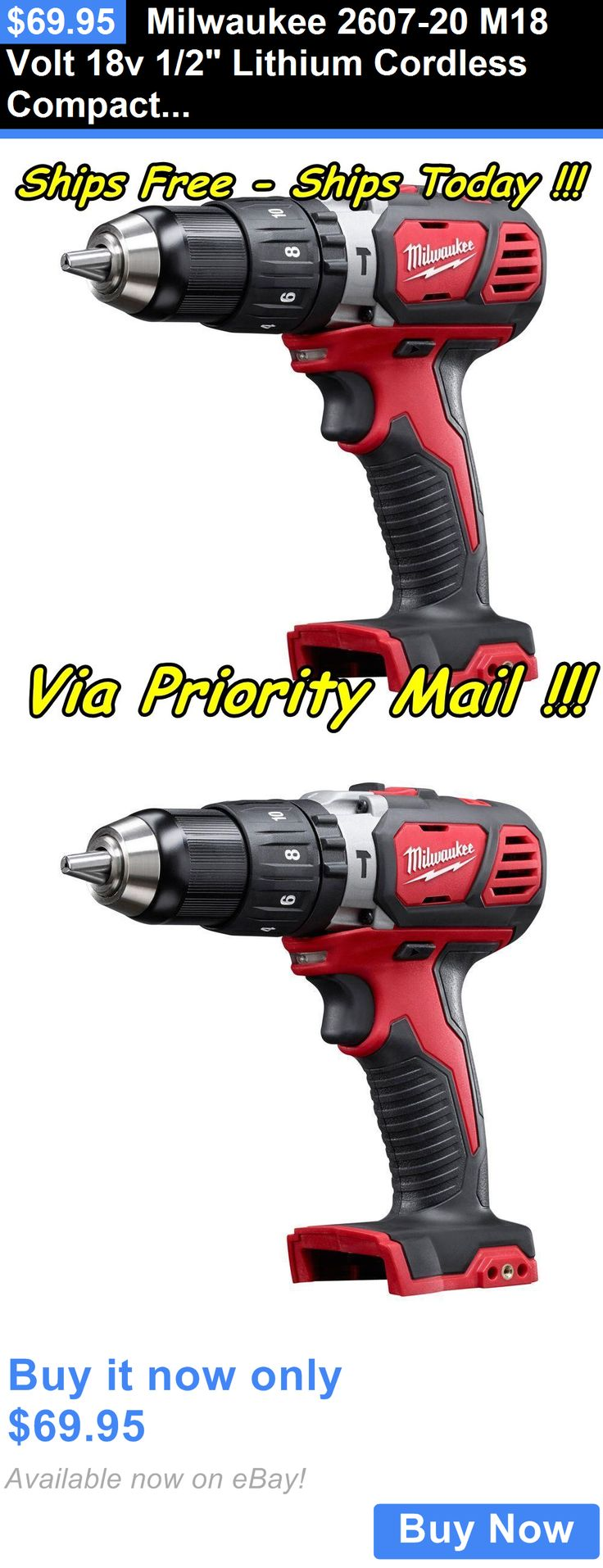 tools: Milwaukee 2607-20 M18 Volt 18V 1/2 Lithium Cordless Compact Hammer Drill Driver BUY IT NOW ONLY: $69.95