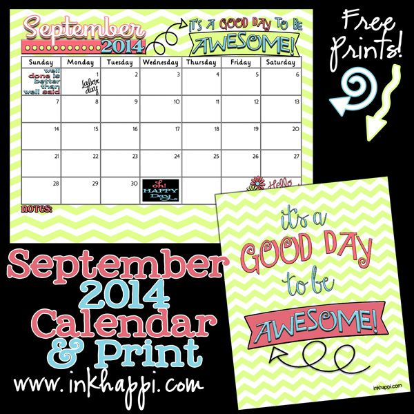 September 2014 Calendar and quote prints. Free printables from inkhappi.com