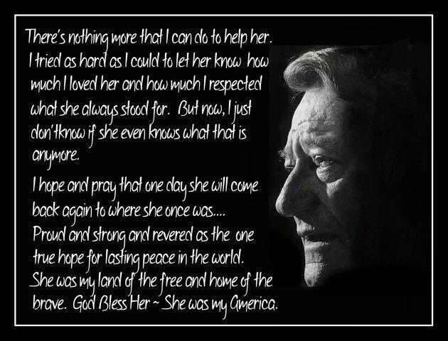 John Wayne ~~ She's my America