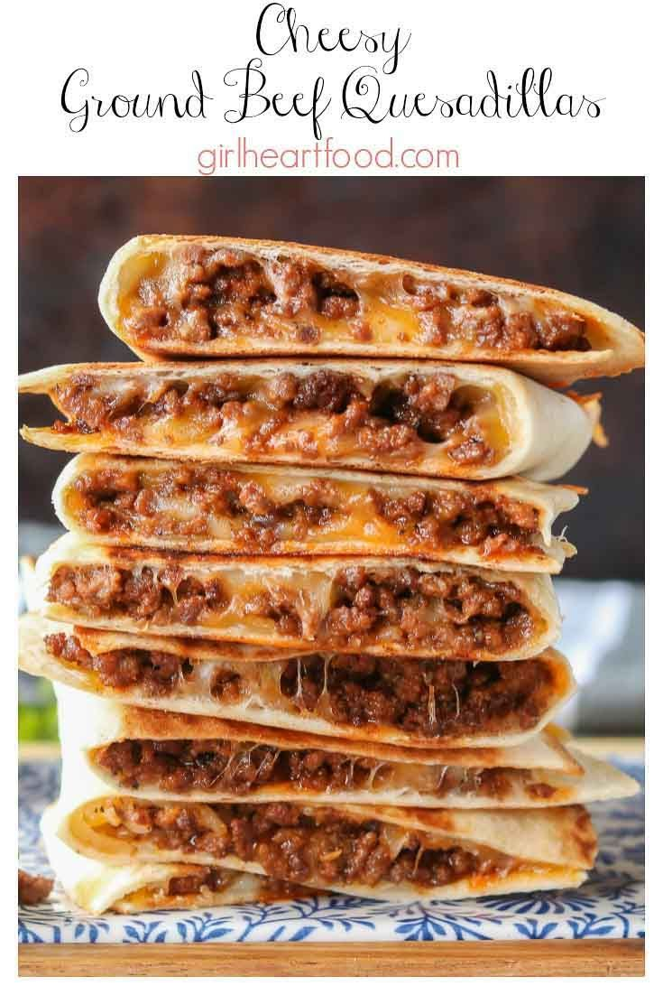 Cheesy Ground Beef Quesadillas Recipe Mexican Food Recipes Recipes Food
