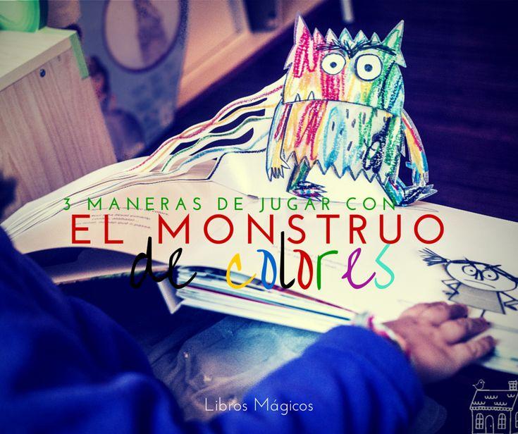 Jugamos con el Monstruo de Colores   De mi casa ¡al mundo!