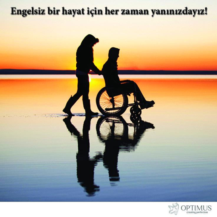 Sağlık bakanlığının yaptığı açıklamaya göre bugün dünya nüfusunun yaklaşık yüzde 15'i engelli! Engelleri kaldırmak ise hepimizin elinde…  Engelsiz bir hayat için 3 Aralık Dünya Engelliler Günü değil her zaman yanınızdayız!  www.optimusmedikal.com
