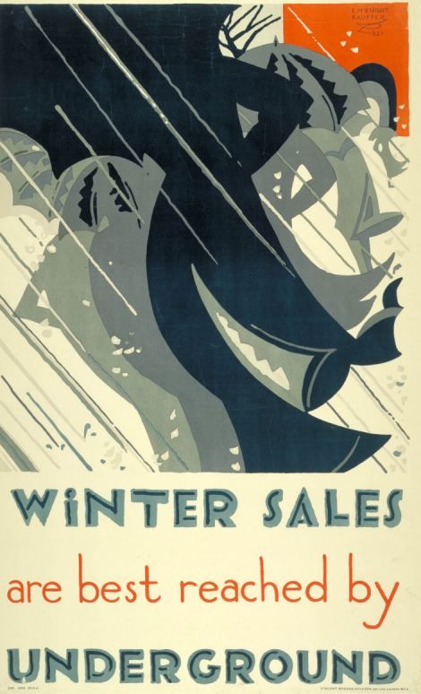 Winter sales, by Edward McKnight Kauffer, 1921 - Poster Art 150: London Underground's Greatest Designs. A major exhibition at London Transport Museum opening on 15 February 2013 in celebration of 150th anniversary of the Underground.