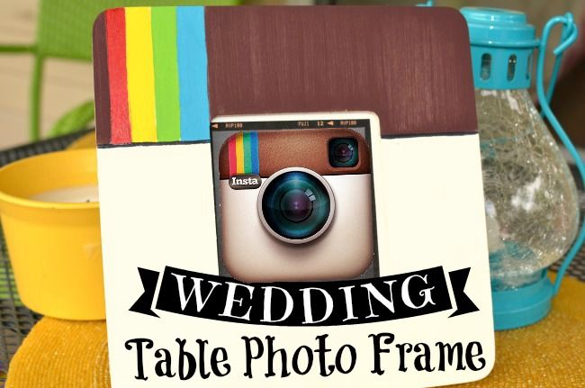 DIY Wedding: Instagram Table Photo Frame | As Mom Sees It
