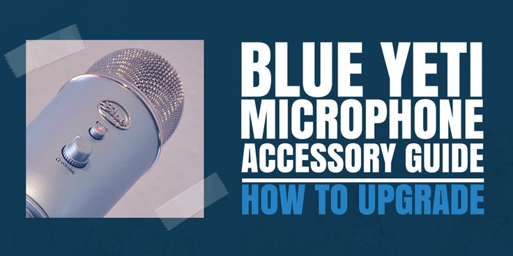 If you have a Blue Yeti microphone, there are many ways to improve how you use it, including mic stands, shock mounts