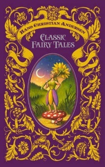 Hans Christian Andersen Classic Fairy Tales (Barnes & Noble Leatherbound Classics)