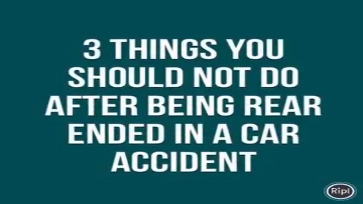 3 Things You Should Not Do After Being Rear Ended in a Connecticut Car A...