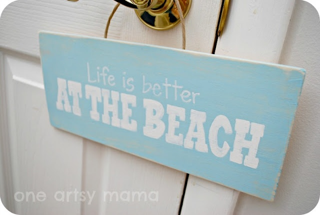 Life is better at the beach {DIY sign}