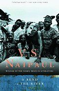 A Bend in the River by V S Naipaul: In the brilliant novel ( The New York Times ) V.S. Naipaul takes us deeply into the life of one man#8212;an Indian who, uprooted by the bloody tides of Third World history, has come to live in an isolated town at the bend of a...