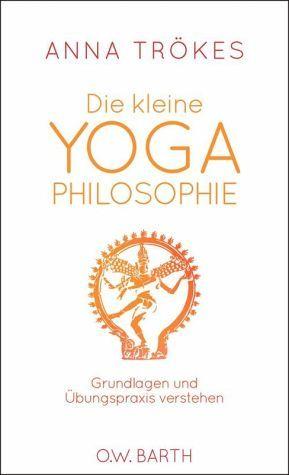 Die kleine Yoga-Philosophie (eBook, ePUB) - Trökes, Anna