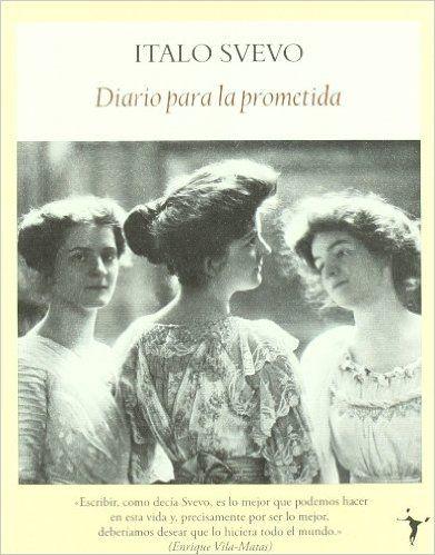 Diario Para La Prometida: Amazon.es: Italo Svevo: Tienda Kindle