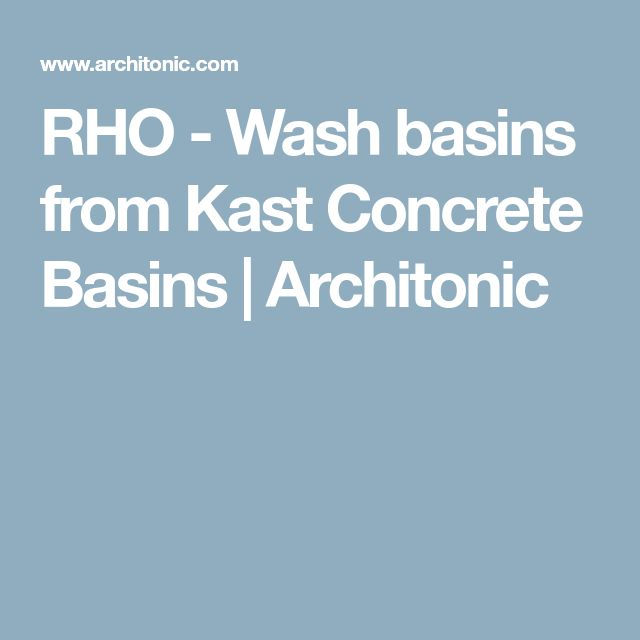 RHO - Wash basins from Kast Concrete Basins | Architonic