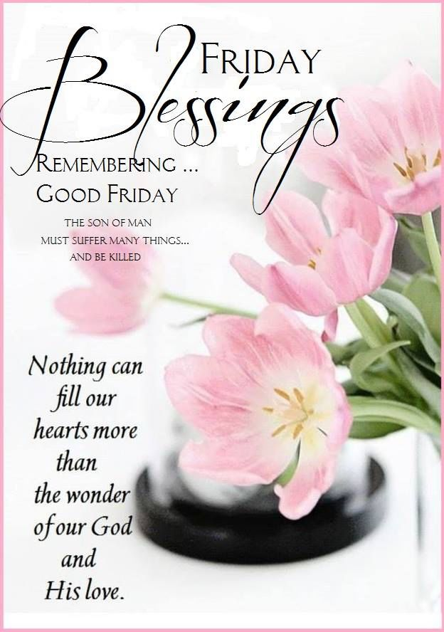 Weekend Good Friday Blessings Morning Quotes
