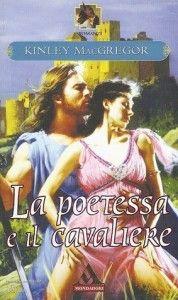 la poetessa e il cavaliere Kinley MacGregor - Cerca con Google