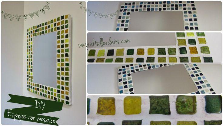 El taller de Ire: Cómo hacer un espejo con mosaico