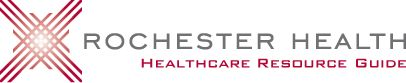 Rochester-area Health Resources (Emergency Telephone, Local Healthcare Organizations, Health Service Agencies and Medical Support Groups, Public Health Departments) - Rochester Health Get Connected.