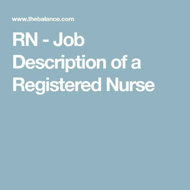 Best 25+ Registered nurse job description ideas on Pinterest - nurse job description