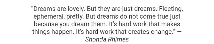 - Shonda Rhimes