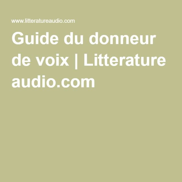 Guide du donneur de voix | Litterature audio.com