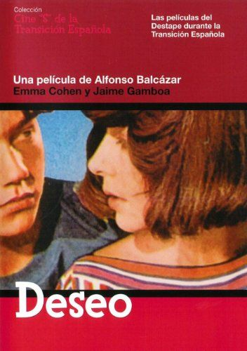 Deseo. 1976 Spain , by Alfonso Balcázar ;   Emma Cohen 30-y , Jaime Gamboa ( son and his father's girlfriend)