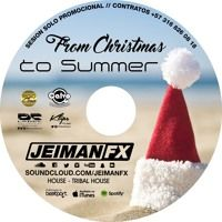 Session From Christmas To Summer by JEIMAN FX on SoundCloud