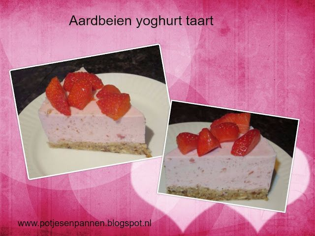 Anita's potjes en pannen: Aardbeien yoghurttaart (kan koemelkvrij)