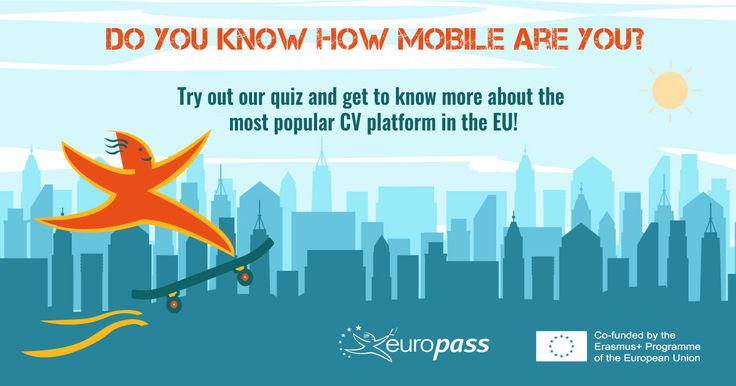 Do you know how mobile are you? Try out our quiz and get to know more about the most popular CV platform in the EU! Pinned by #Europass