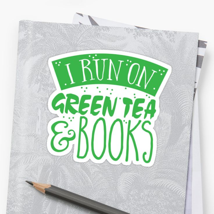 I run on green tea and books • Also buy this artwork on stickers, apparel, phone cases, and more. Super cute design for birthday presents, gifts and Christmas from RedBubble and jazzydevil designz. (Also available in mugs, cups, shirts, duvet covers, acrylic block, purse, wallet, iphone cases, baby onsies, clocks, throw pillows, samsung cases and pencil skirts.)