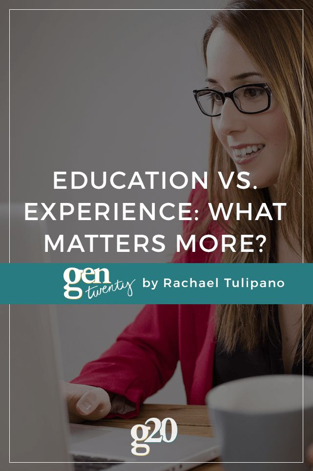 When it comes to landing the job, which matters more: education or experience?