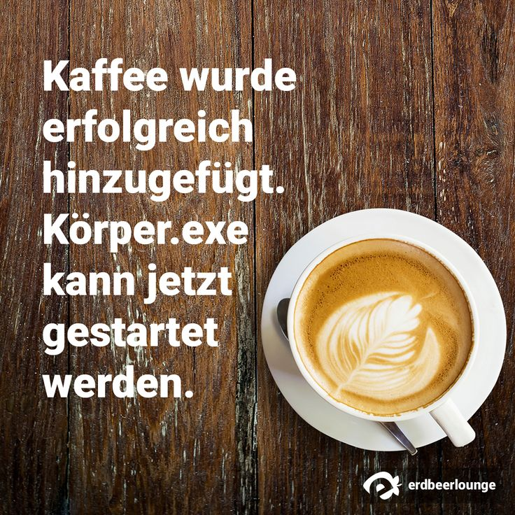 17+ images about kaffeeweisheiten on pinterest | coffee, brewing