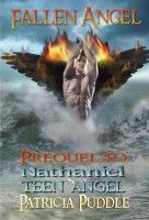 Fallen Angel - Prequel To Nathaniel Teen Angel, an ebook by Patricia Puddle at Smashwords Free!