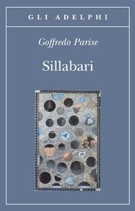 Sillabari - Goffredo Parise (Adelphi)