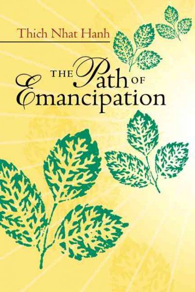 Path of Emancipation : Talks from a 21-Day Mindfulness Retreat