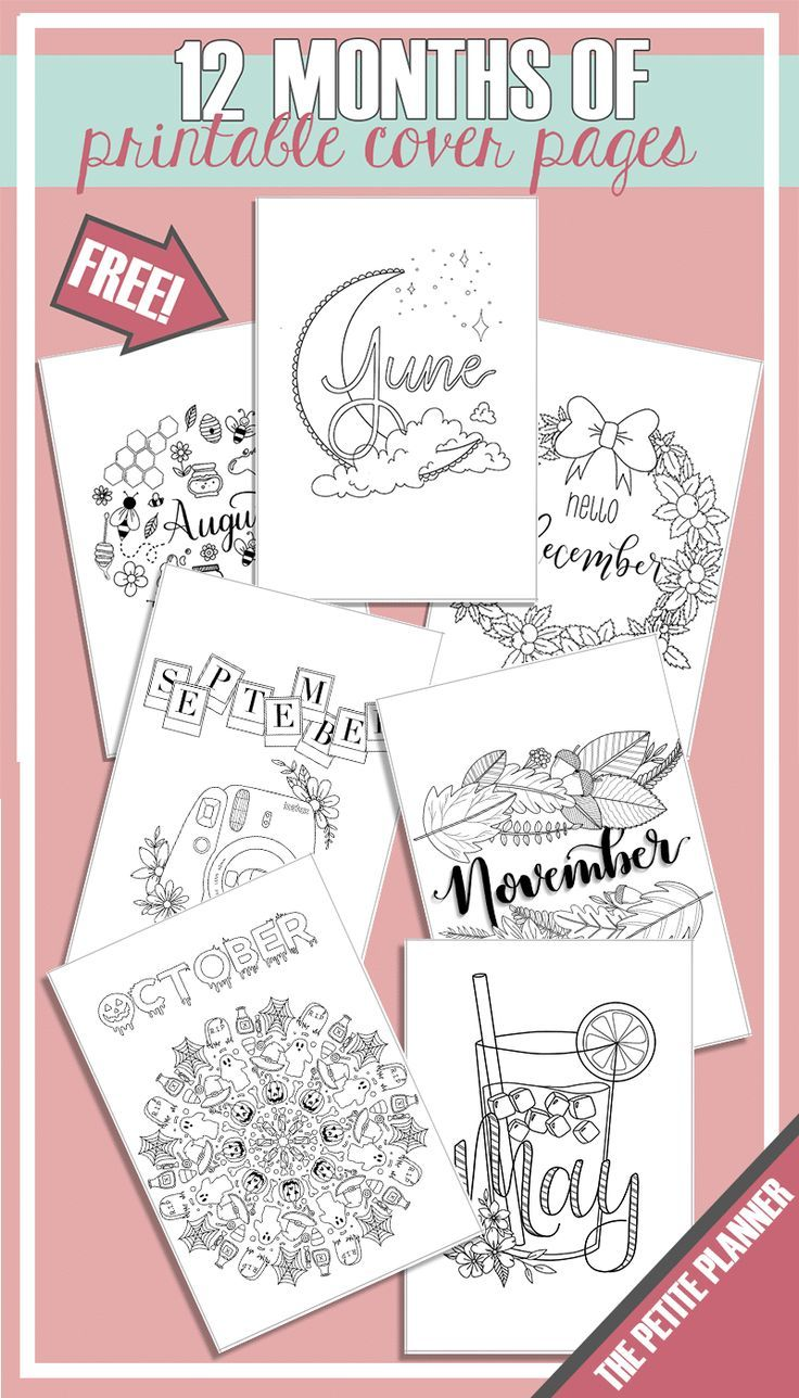 12 Months Of Free Cover Page Printables For Your Bullet Journal The Petite Planner Bullet Journal Print Bullet Journal Month Bullet Journal Layout Templates