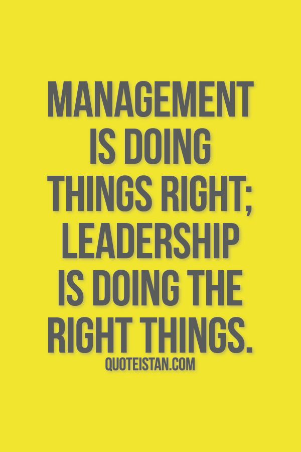 leadership is doing the right things The primary difference between these two is that leaders are concerned with doing the right thing, where as managers are concerned with doing things right.