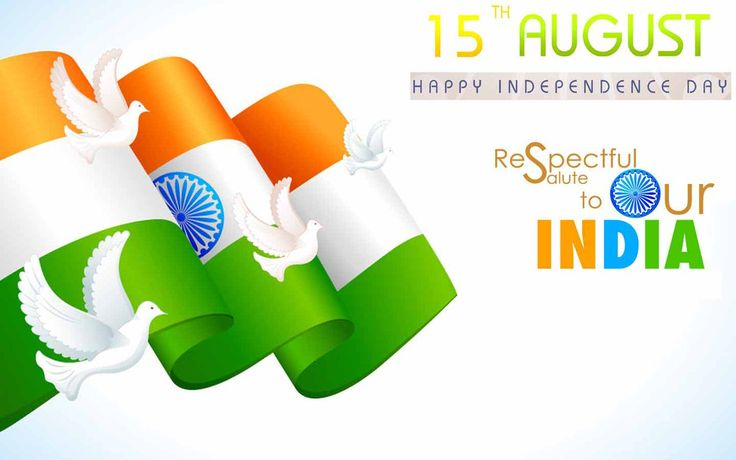 Happy Independence Day - Indian Independence