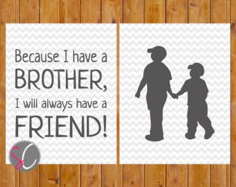 Instant Download Because I have a Brother I'll by scadesigns
